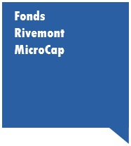 Fonds Rivemont MicroCap